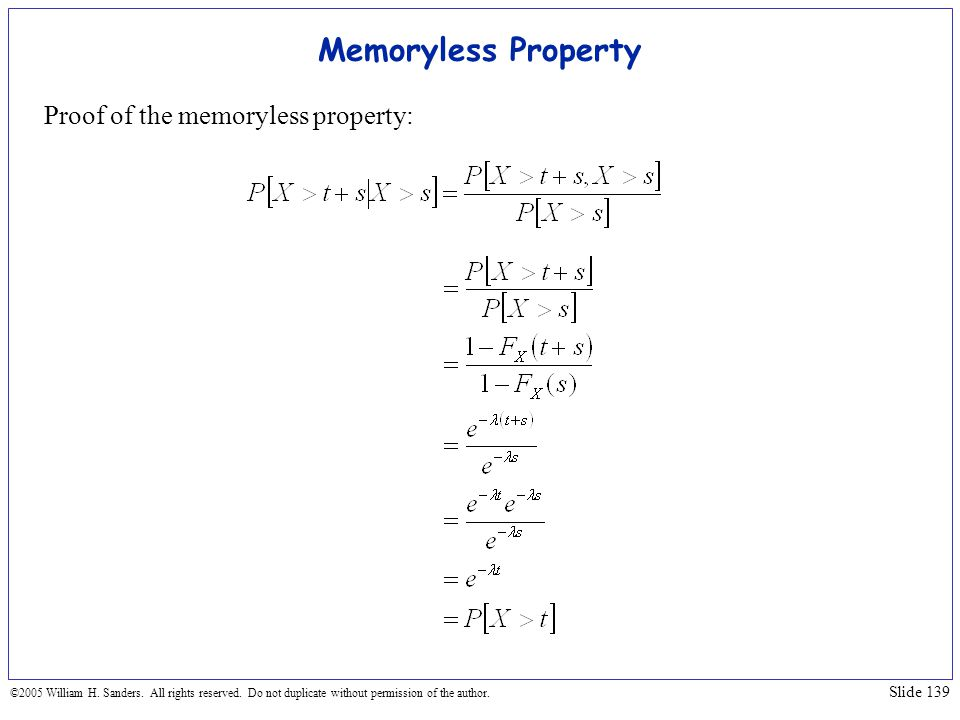 Memoryless Property Proof of the memoryless property:
