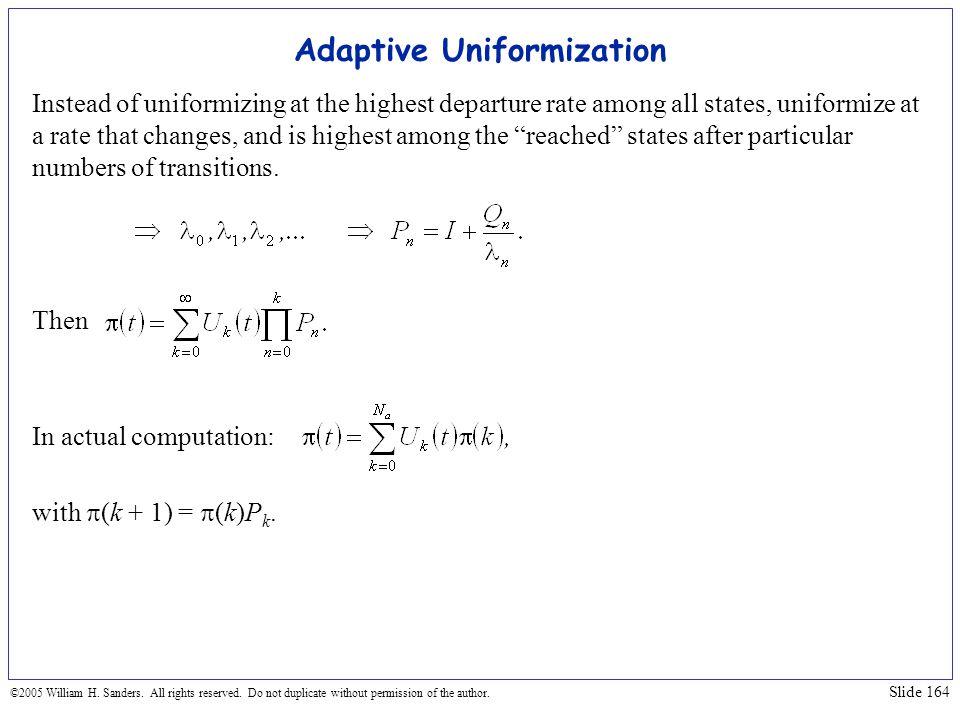 Adaptive Uniformization