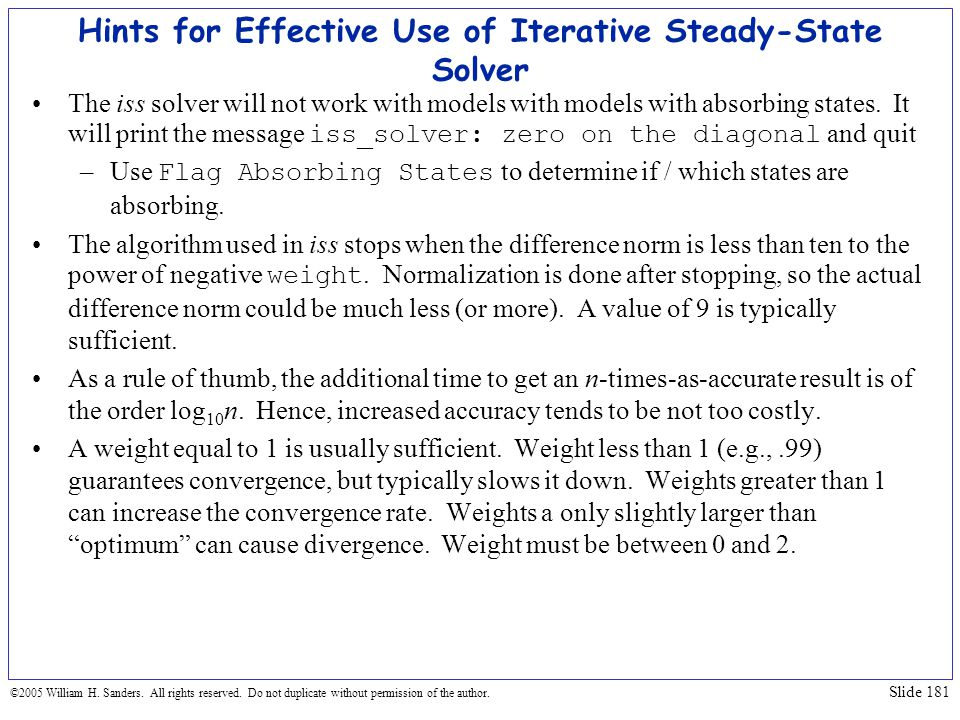 Hints for Effective Use of Iterative Steady-State Solver