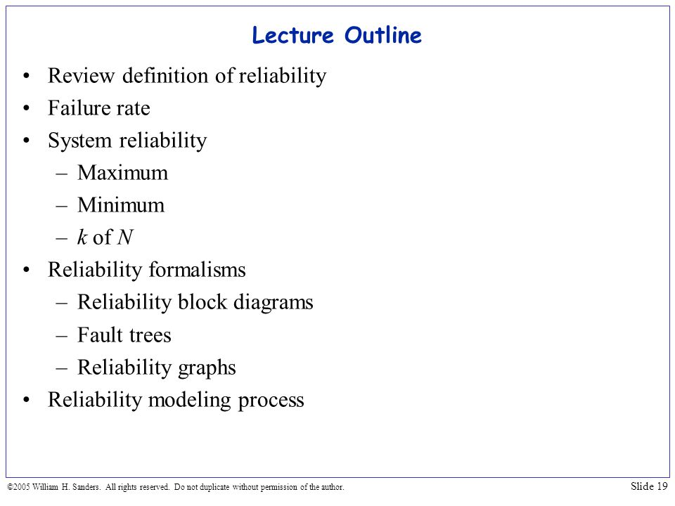 Review definition of reliability Failure rate System reliability