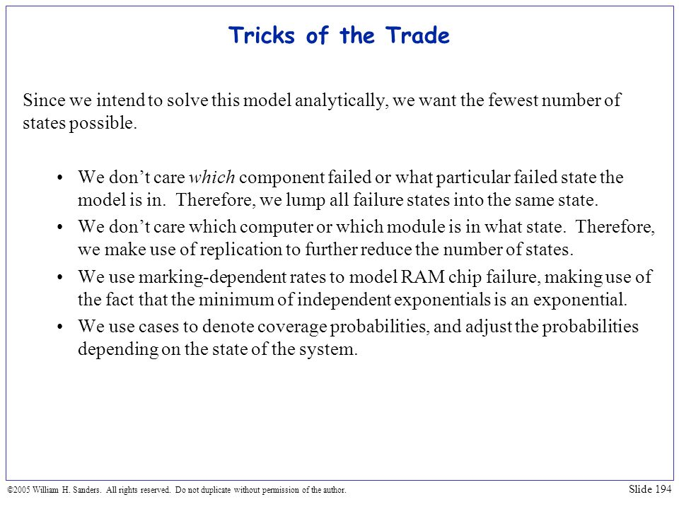 Tricks of the Trade Since we intend to solve this model analytically, we want the fewest number of states possible.