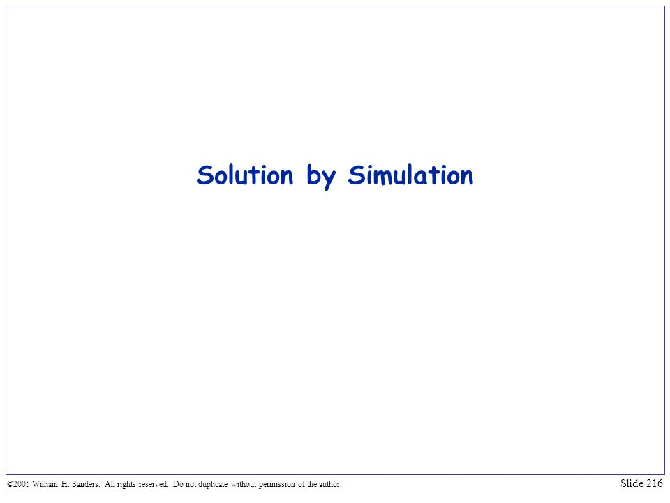 Solution by Simulation