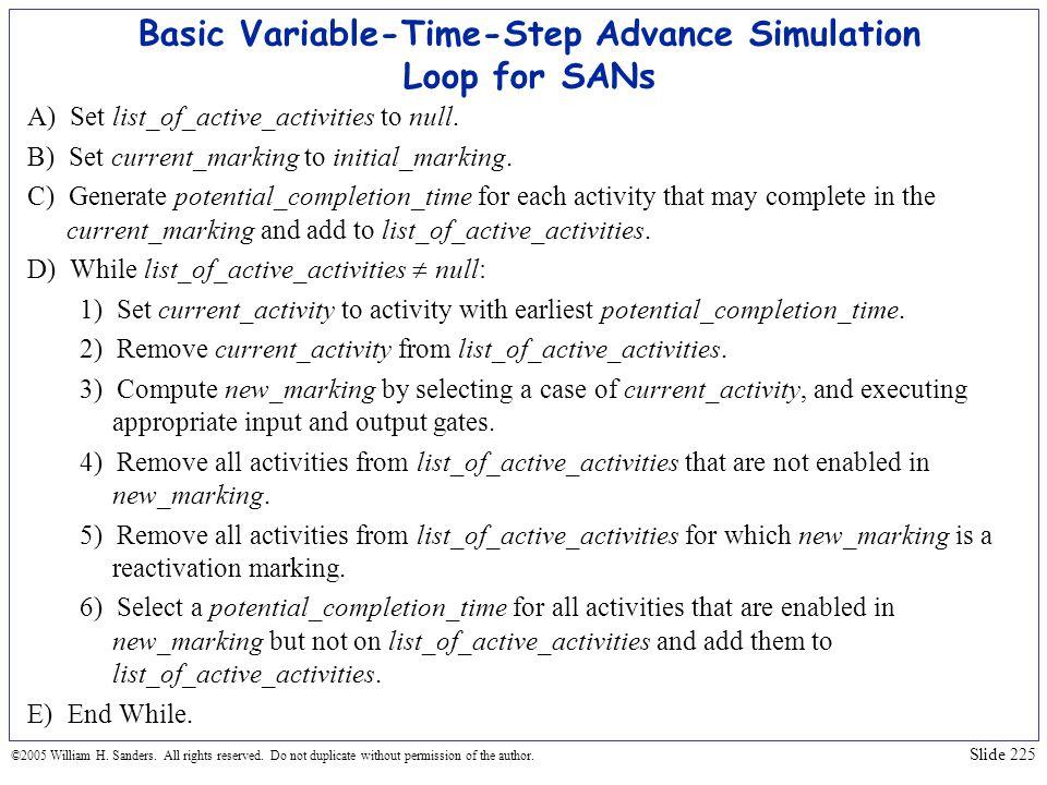 Basic Variable-Time-Step Advance Simulation Loop for SANs