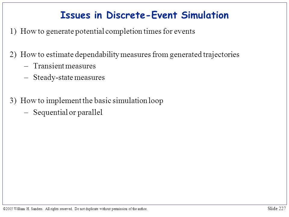 Issues in Discrete-Event Simulation