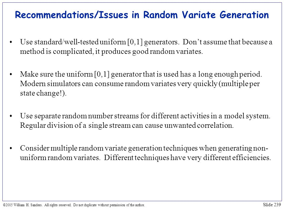 Recommendations/Issues in Random Variate Generation