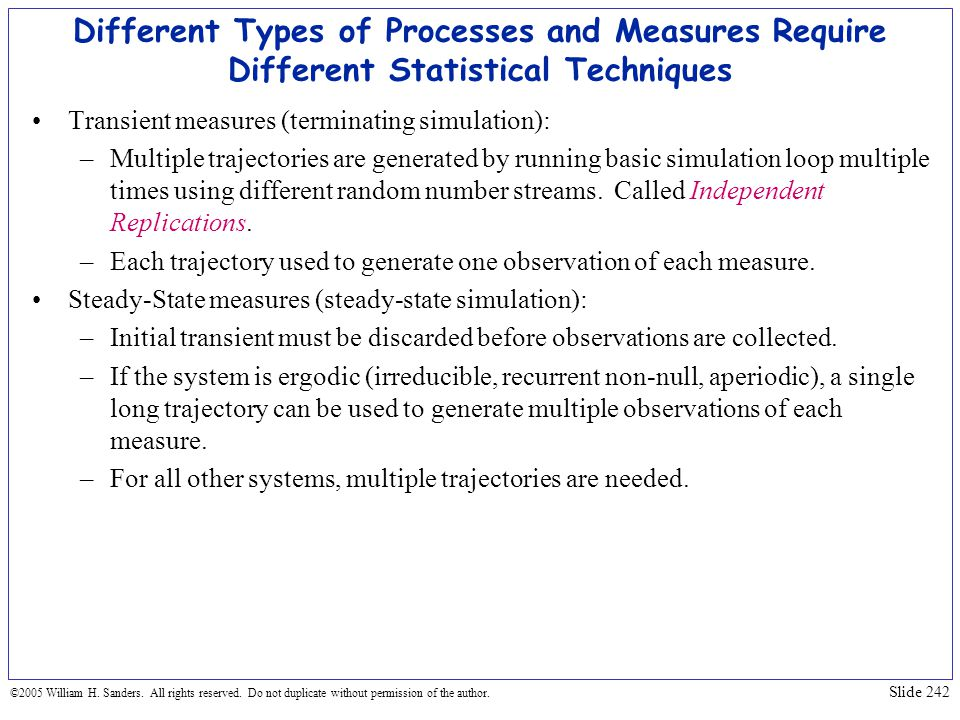 Different Types of Processes and Measures Require Different Statistical Techniques