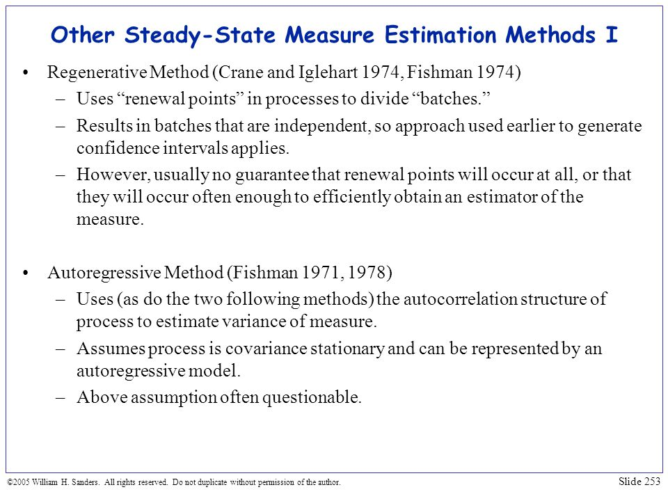 Other Steady-State Measure Estimation Methods I