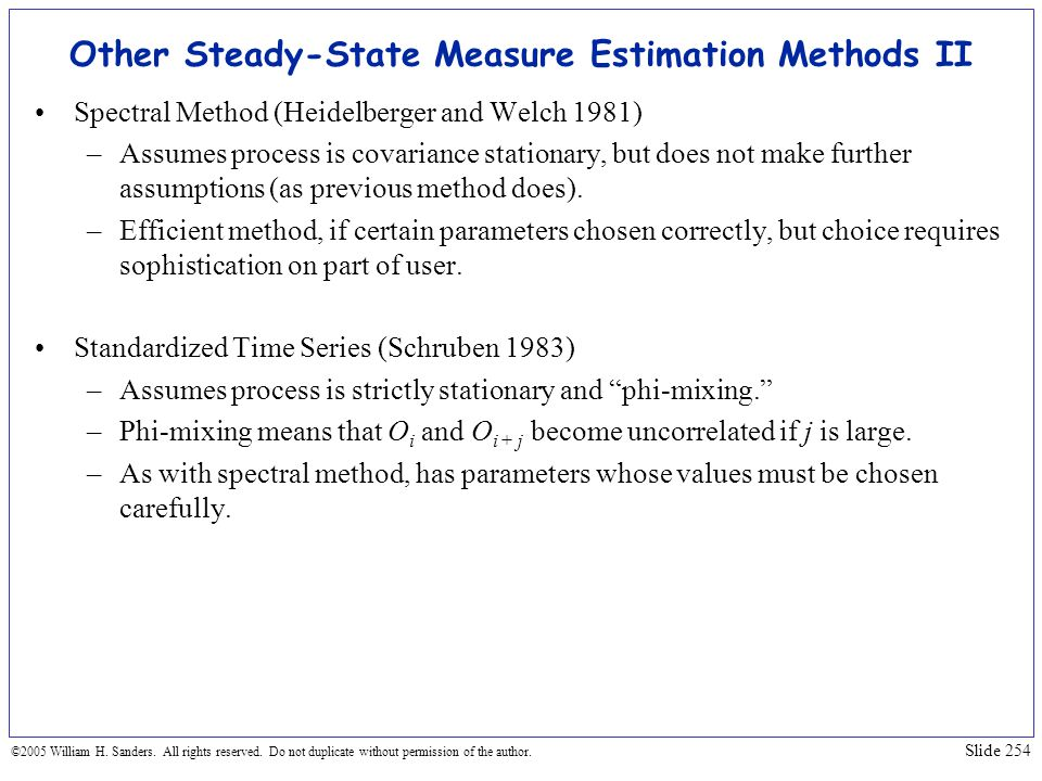 Other Steady-State Measure Estimation Methods II