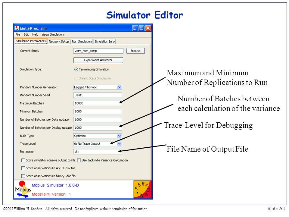 Simulator Editor Maximum and Minimum Number of Replications to Run