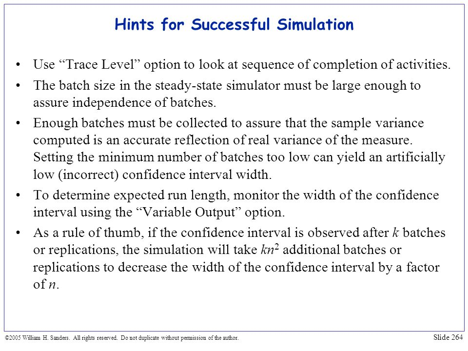Hints for Successful Simulation
