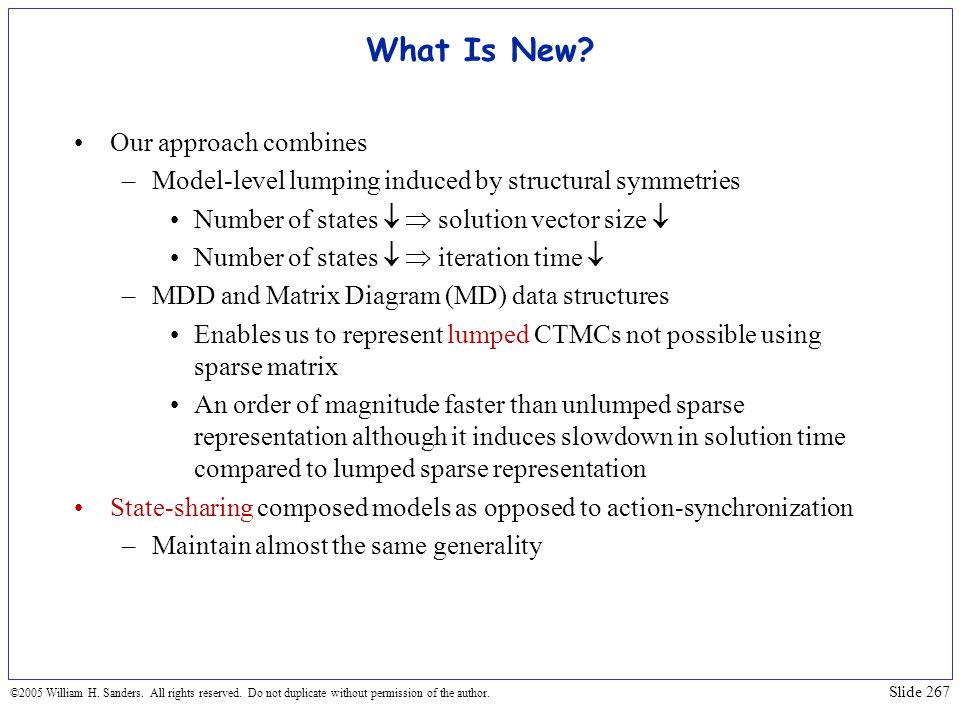 What Is New Our approach combines