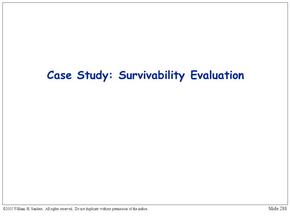 Case Study: Survivability Evaluation