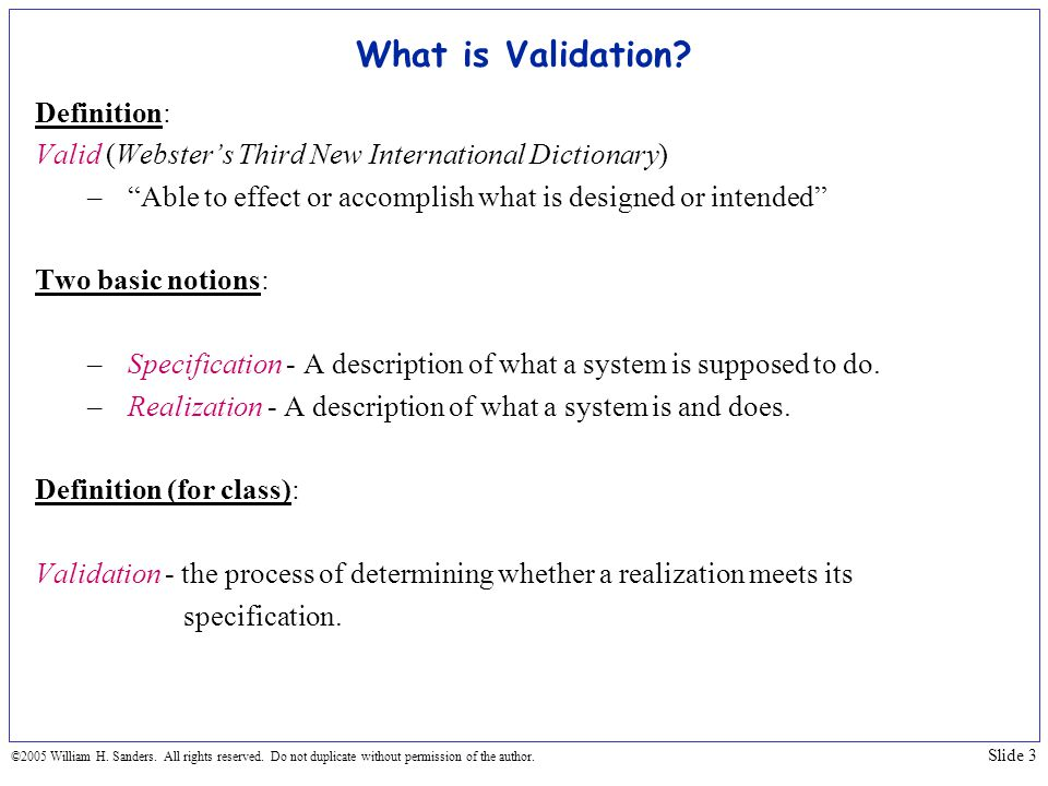 What is Validation Definition: