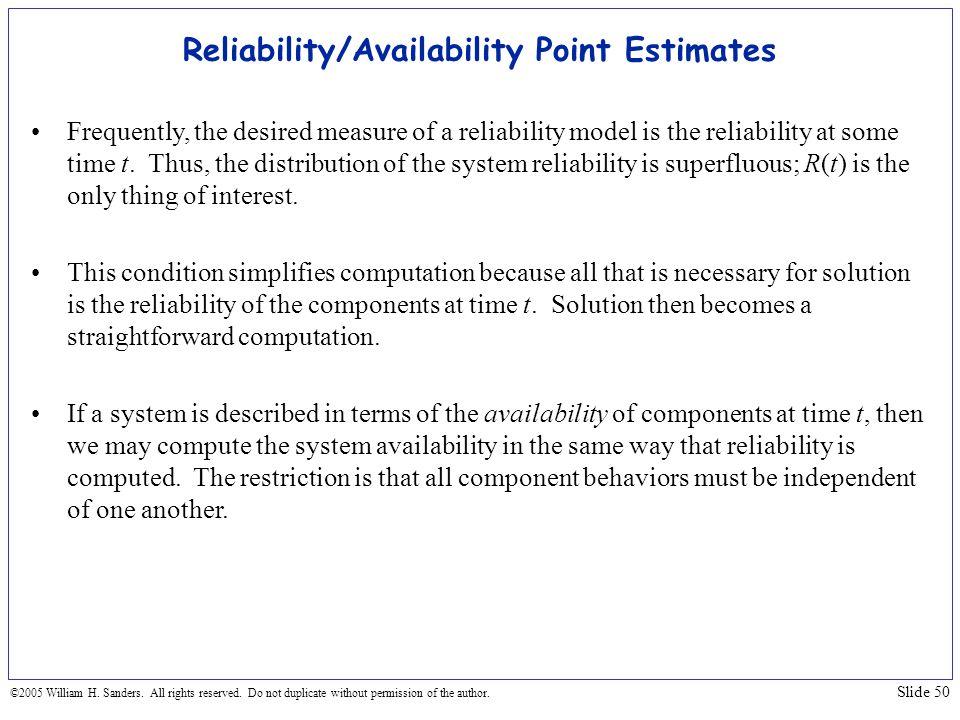 Reliability/Availability Point Estimates