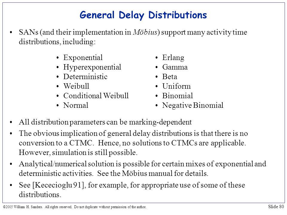 General Delay Distributions