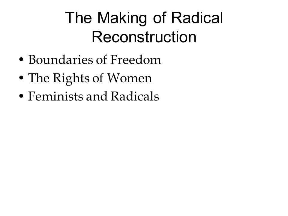 The Making of Radical Reconstruction