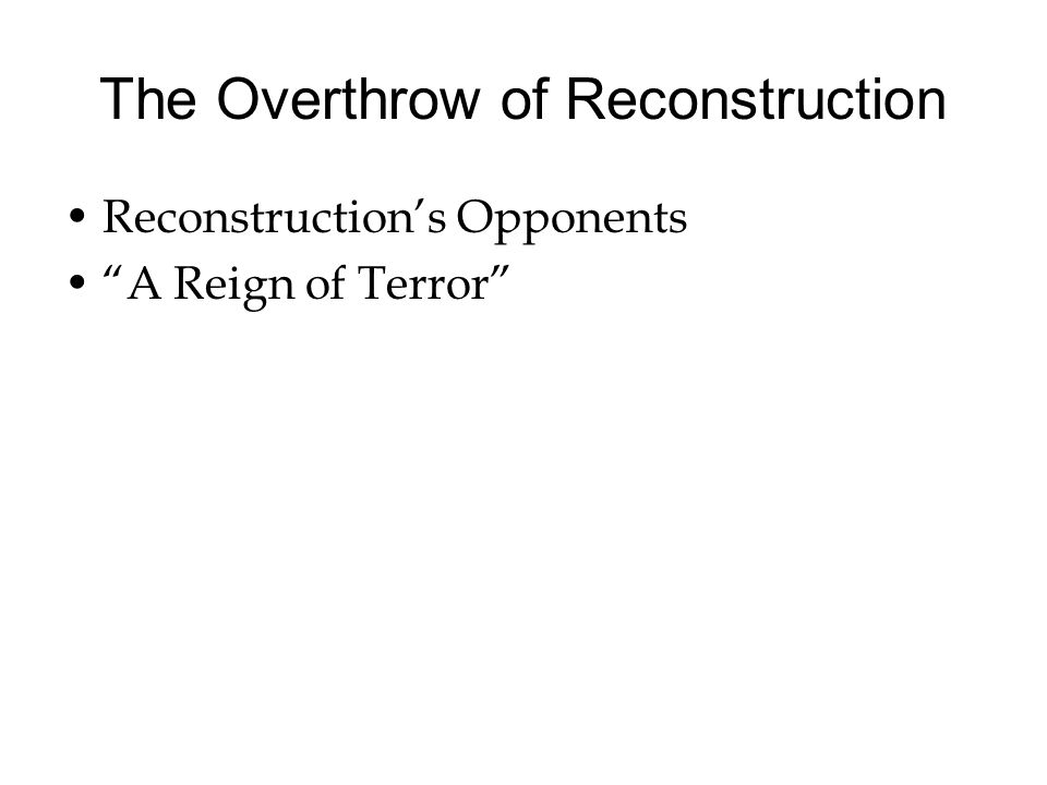 The Overthrow of Reconstruction