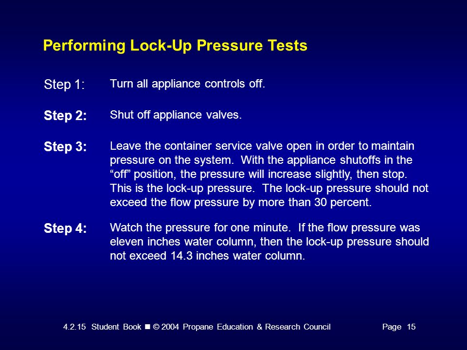 Performing Lock-Up Pressure Tests