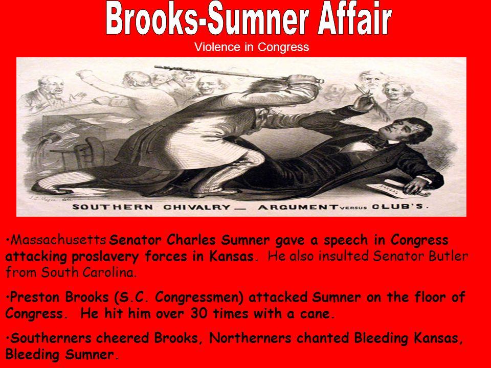 Brooks-Sumner Affair Violence in Congress.