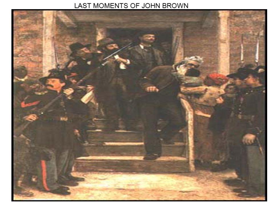LAST MOMENTS OF JOHN BROWN
