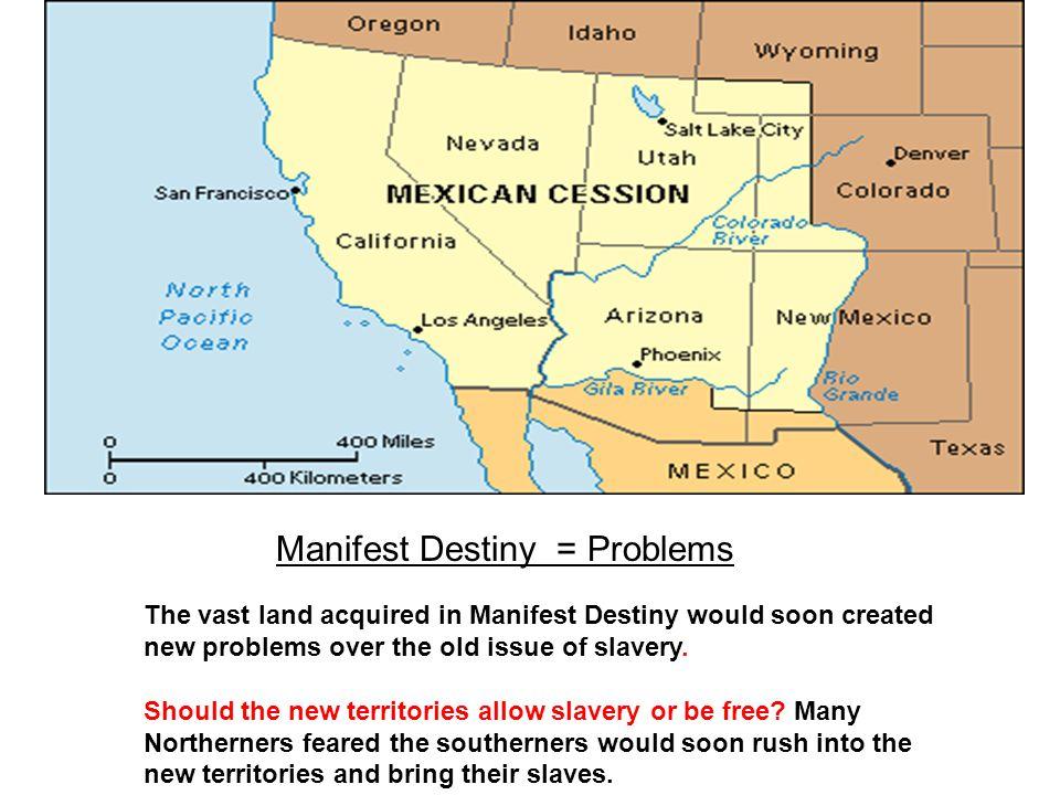 Manifest Destiny = Problems