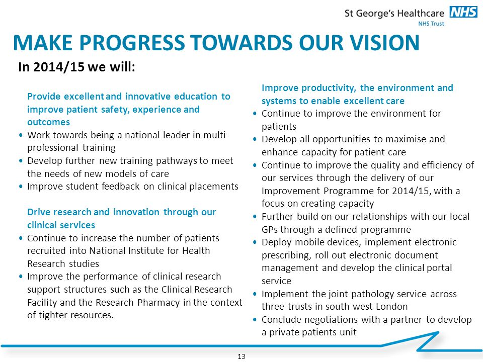 MAKE PROGRESS TOWARDS OUR VISION