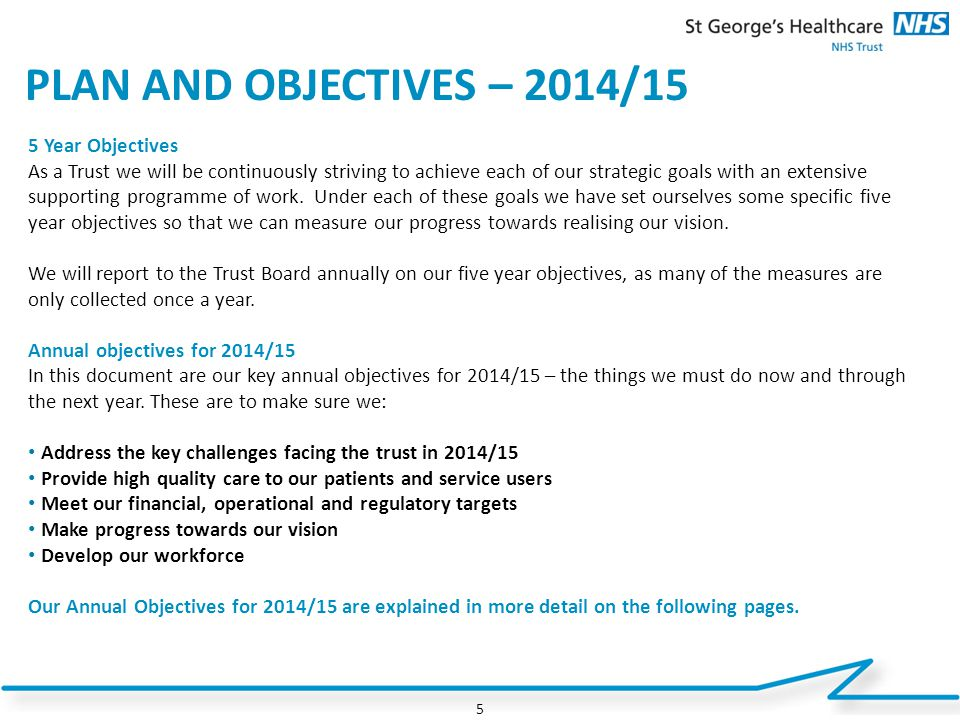 PLAN AND OBJECTIVES – 2014/15 5 Year Objectives