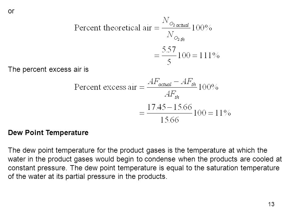 or The percent excess air is. Dew Point Temperature.