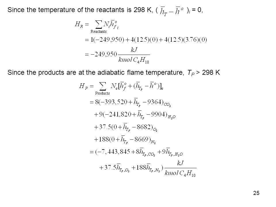 Since the temperature of the reactants is 298 K, ( )i = 0,