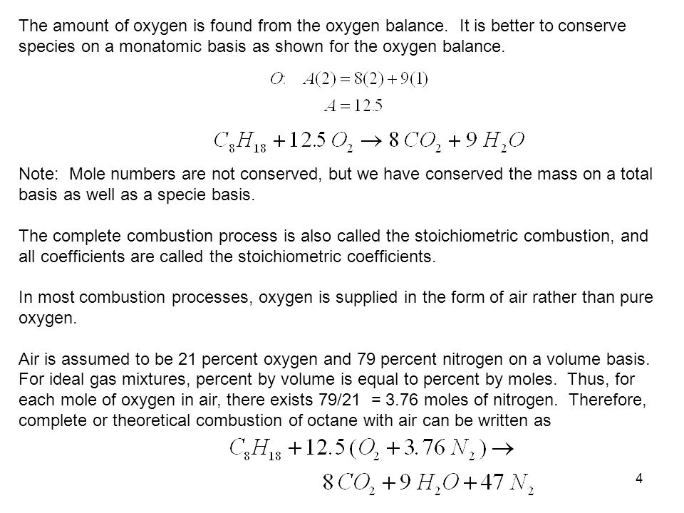 The amount of oxygen is found from the oxygen balance
