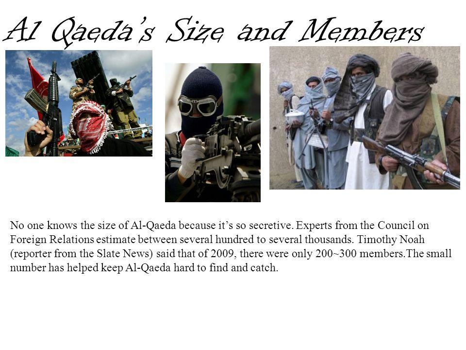 Al Qaeda's Size and Members