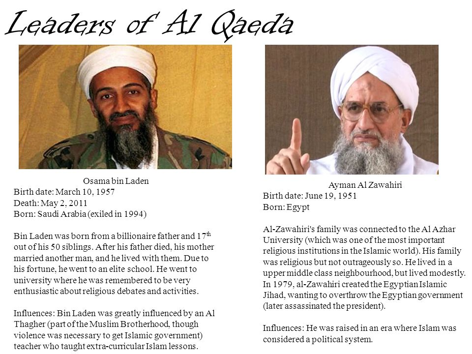 Leaders of Al Qaeda Osama bin Laden Ayman Al Zawahiri