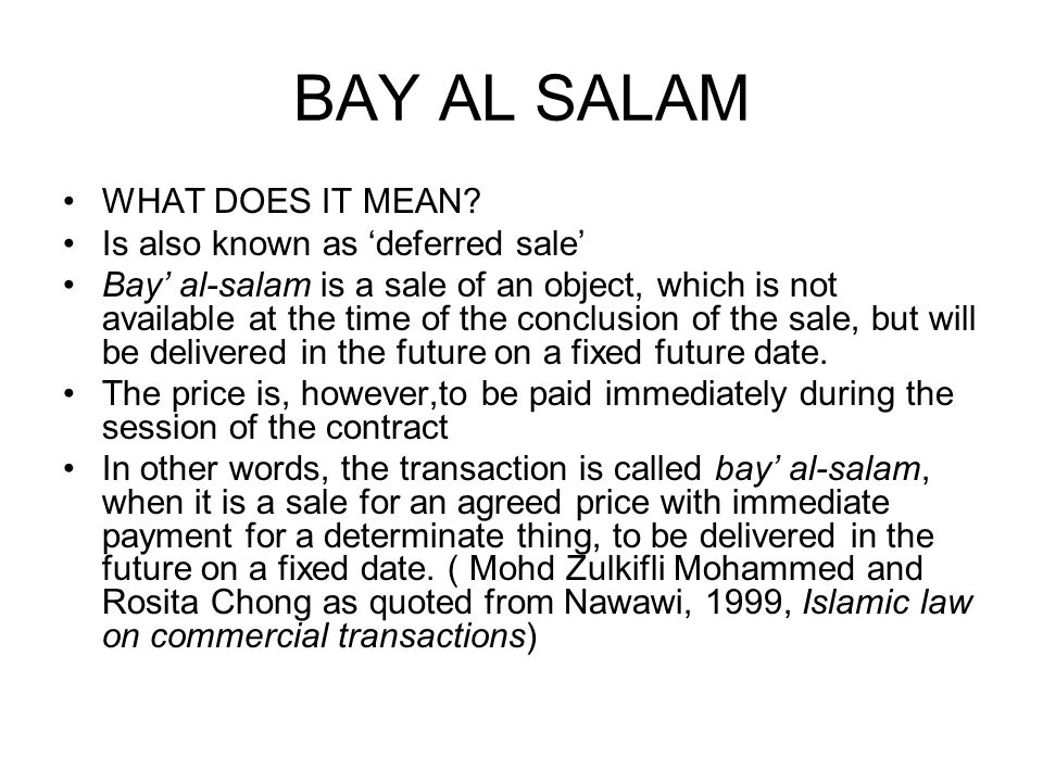 BAY AL SALAM WHAT DOES IT MEAN Is also known as 'deferred sale'