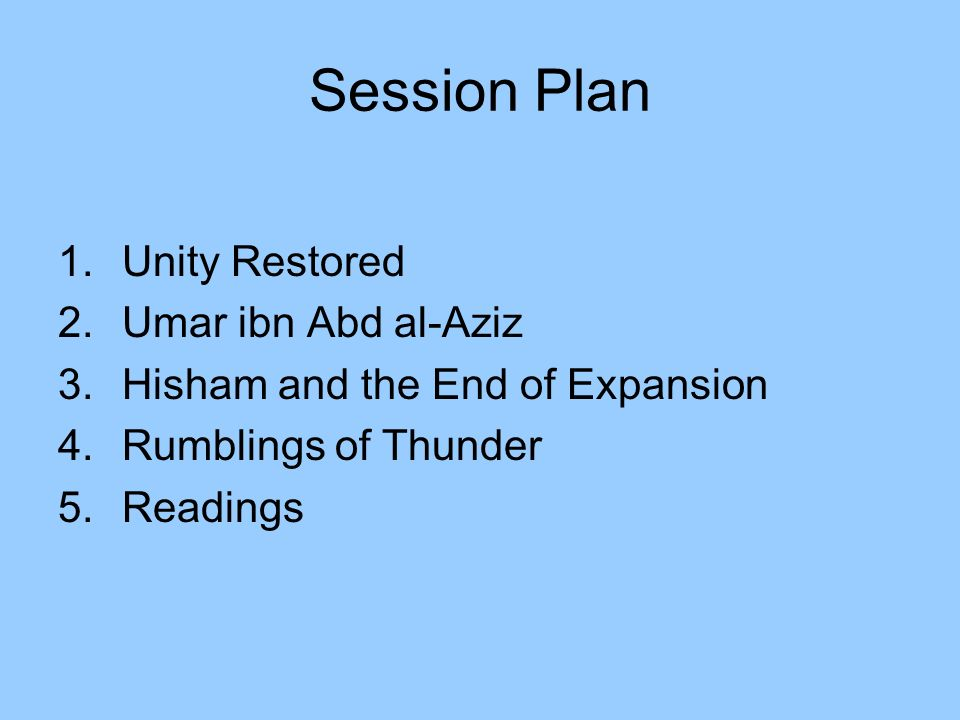 Session Plan Unity Restored Umar ibn Abd al-Aziz