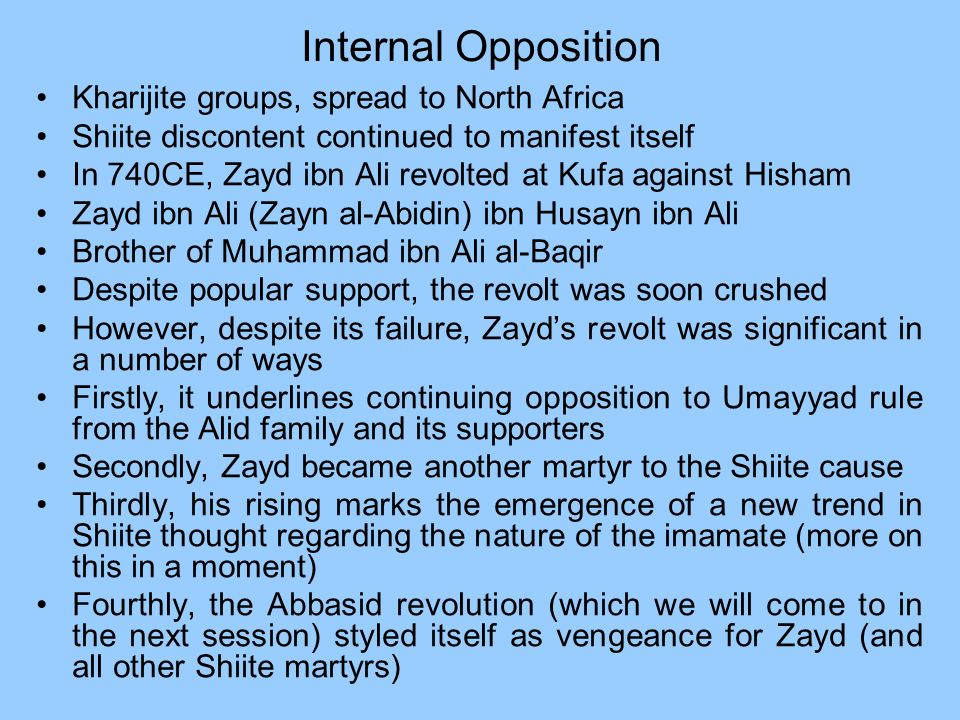 Internal Opposition Kharijite groups, spread to North Africa