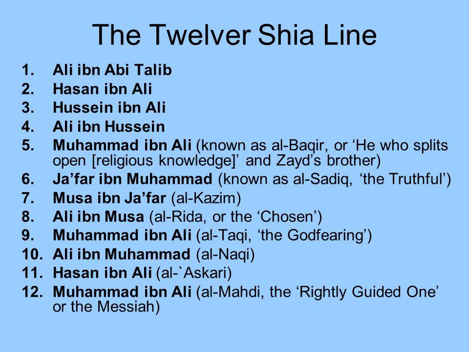 The Twelver Shia Line Ali ibn Abi Talib Hasan ibn Ali Hussein ibn Ali