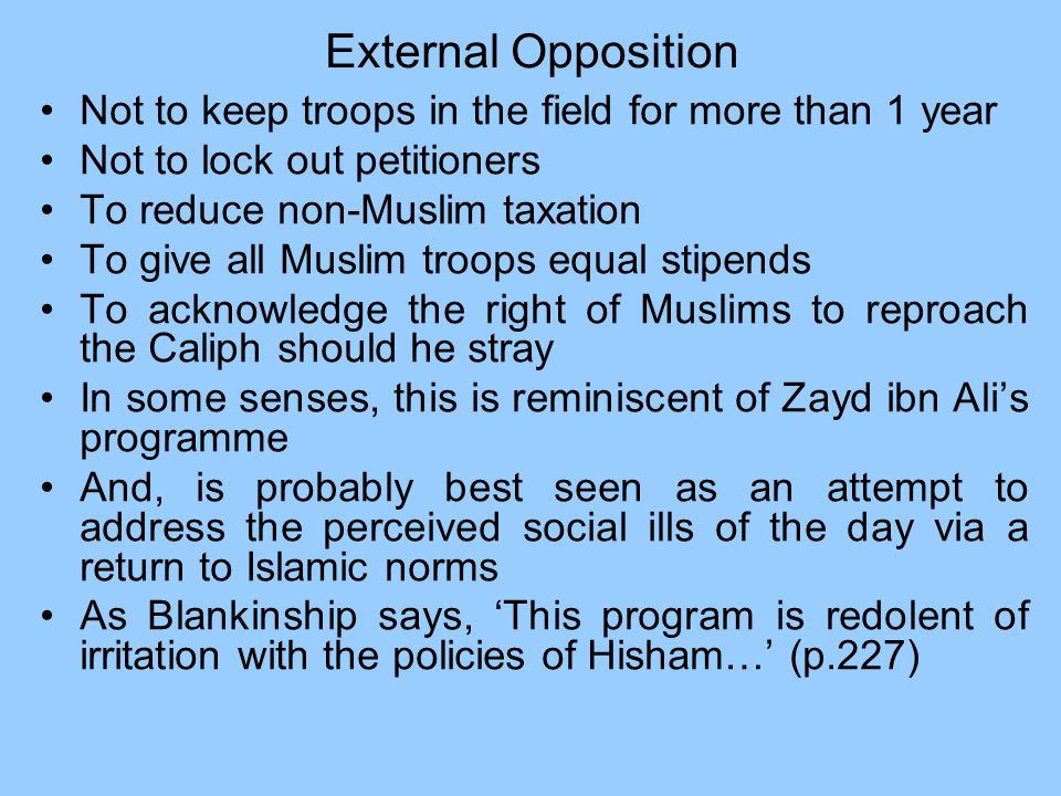 External Opposition Not to keep troops in the field for more than 1 year. Not to lock out petitioners.