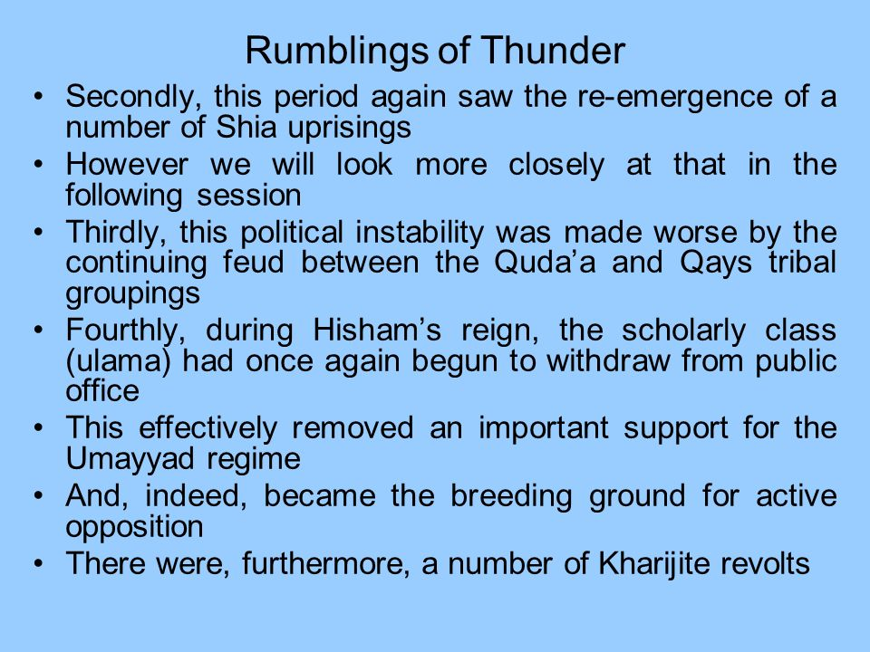 Rumblings of Thunder Secondly, this period again saw the re-emergence of a number of Shia uprisings.