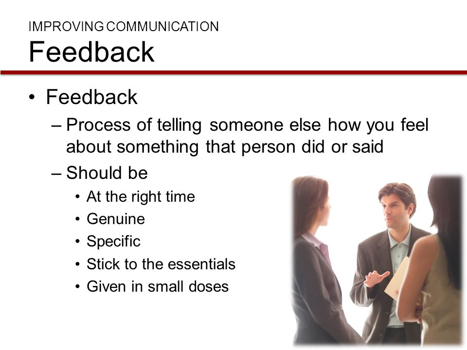 IMPROVING COMMUNICATION Feedback