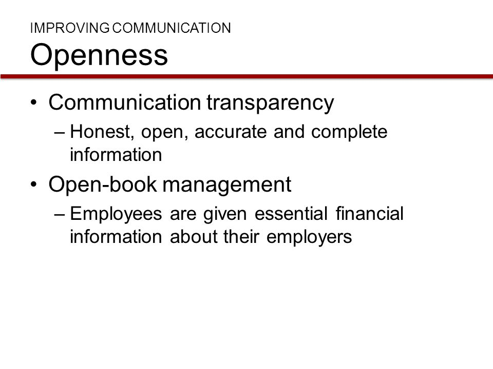 IMPROVING COMMUNICATION Openness