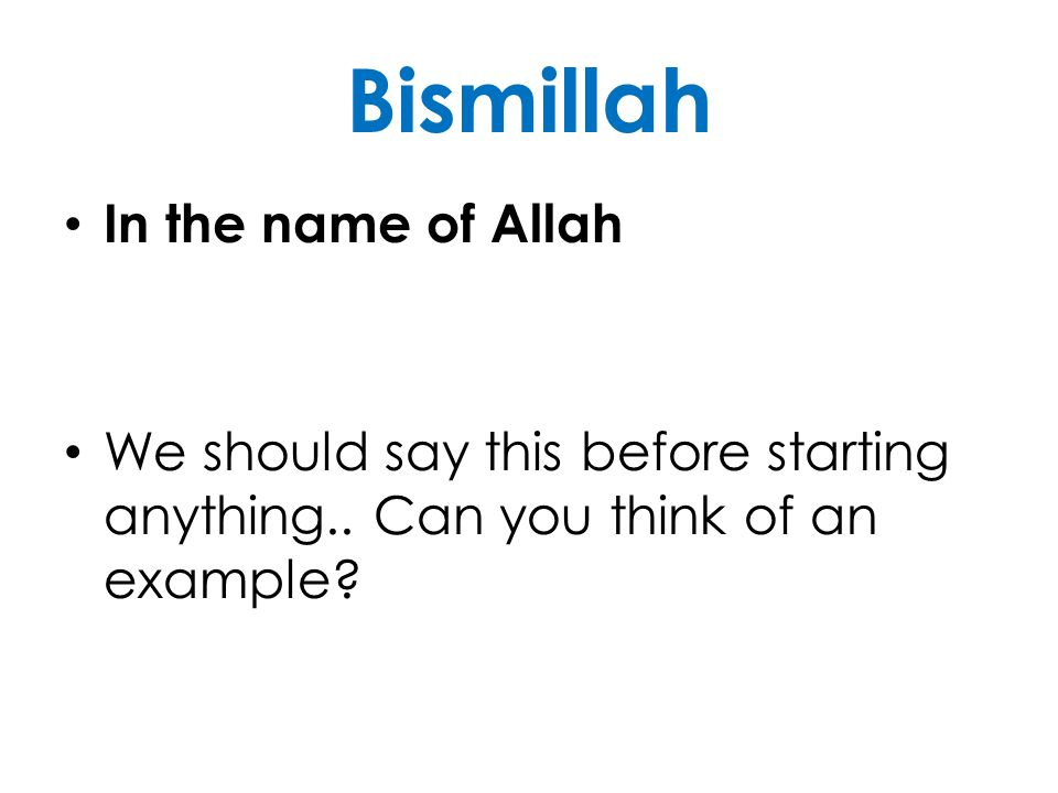 Bismillah In the name of Allah