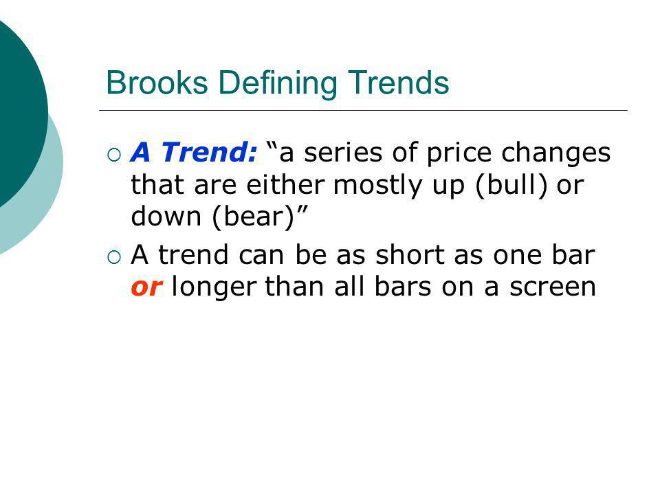 Brooks Defining Trends