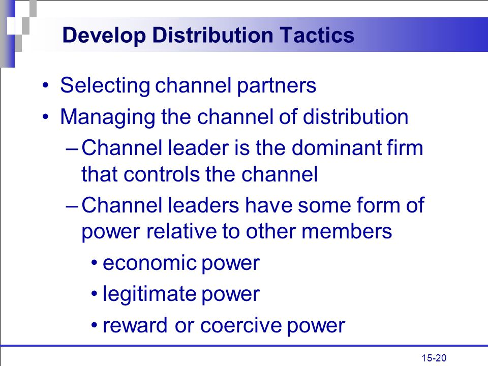Develop Distribution Tactics