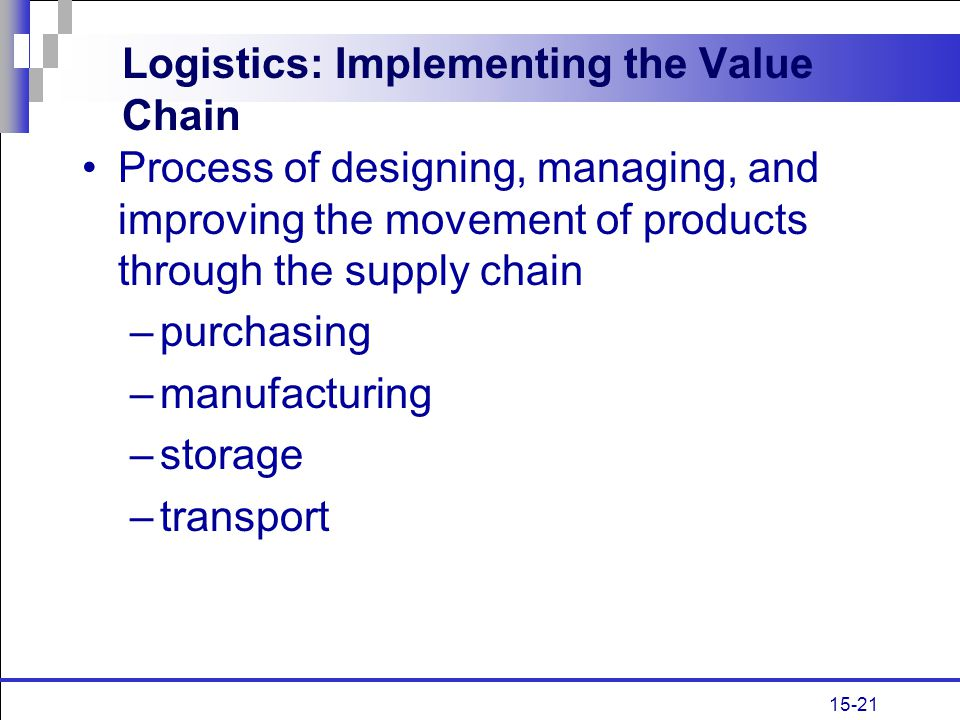 Logistics: Implementing the Value Chain