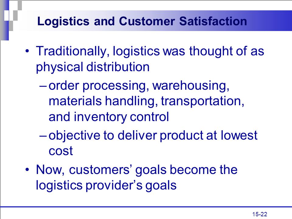 Logistics and Customer Satisfaction