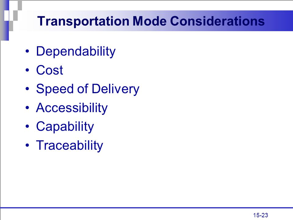 Transportation Mode Considerations