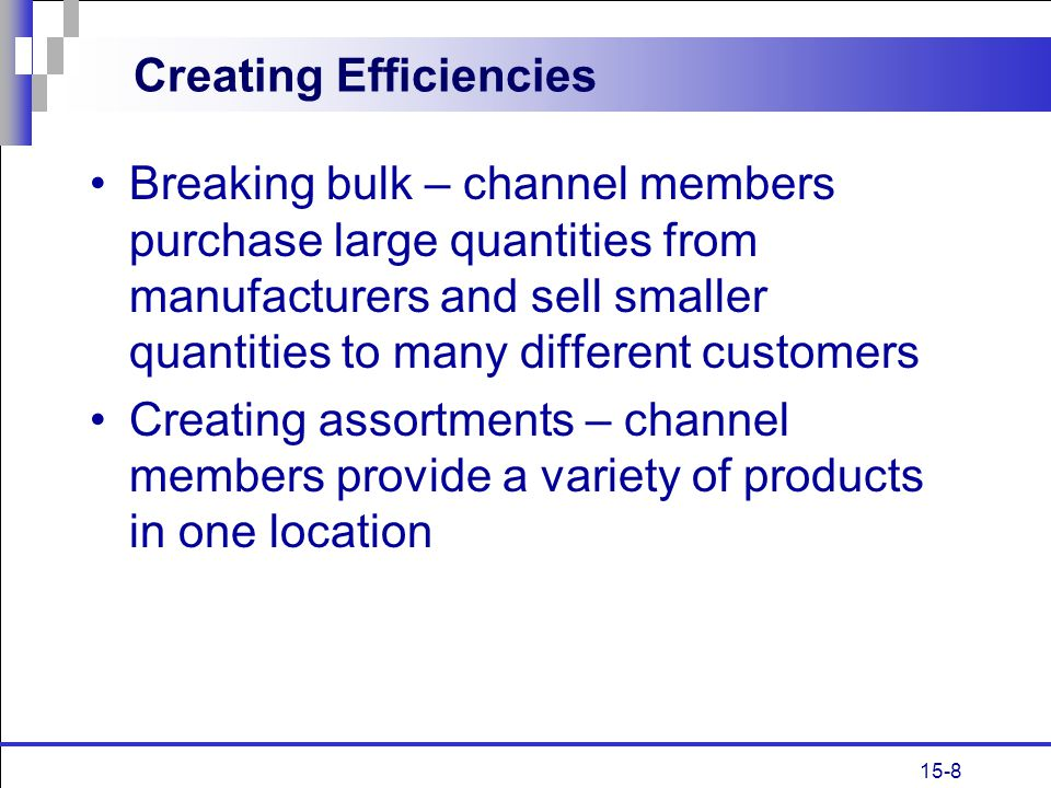 Creating Efficiencies