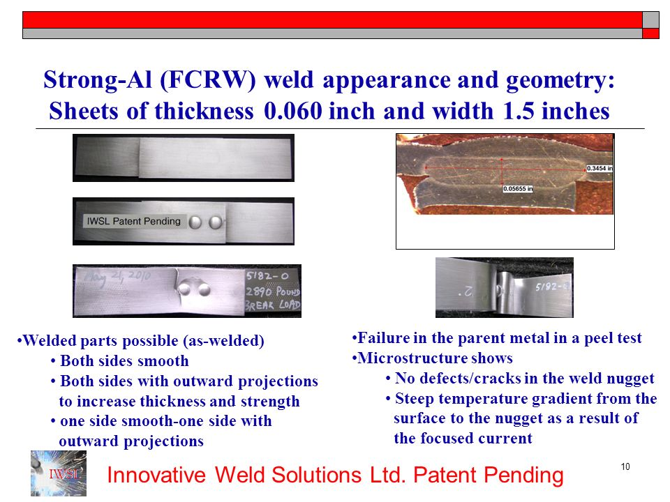 Strong-Al (FCRW) weld appearance and geometry: Sheets of thickness 0