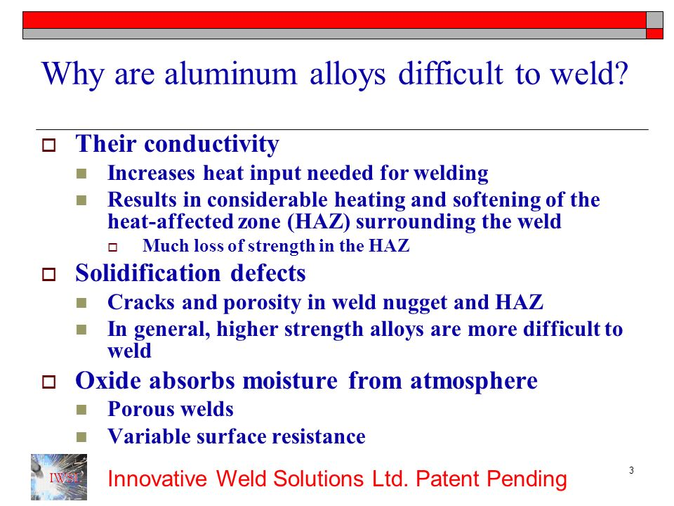 Why are aluminum alloys difficult to weld