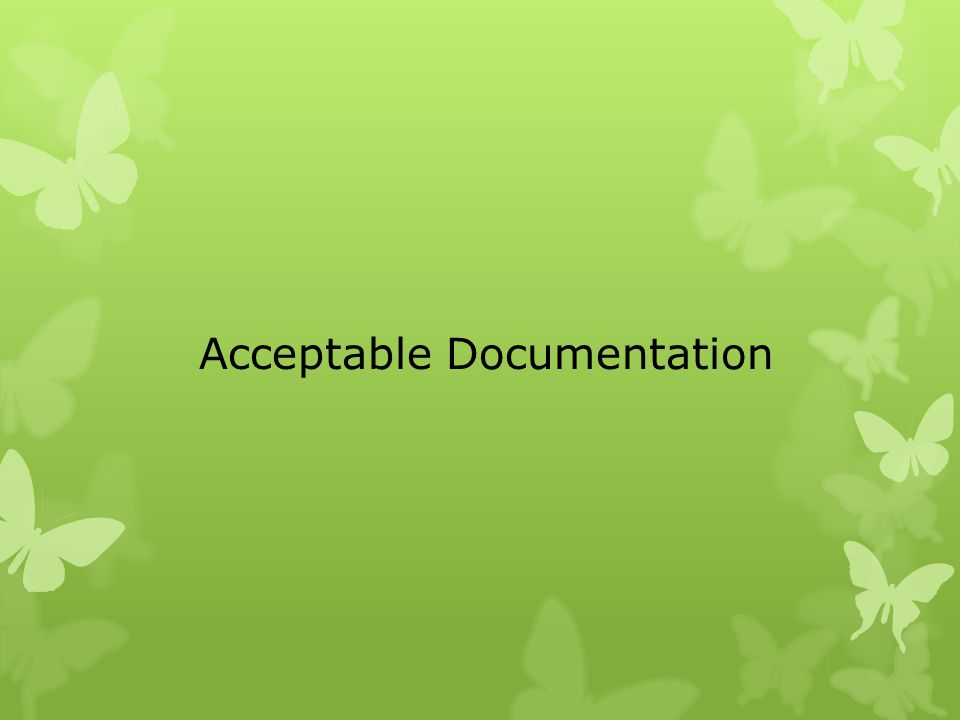 Acceptable Documentation